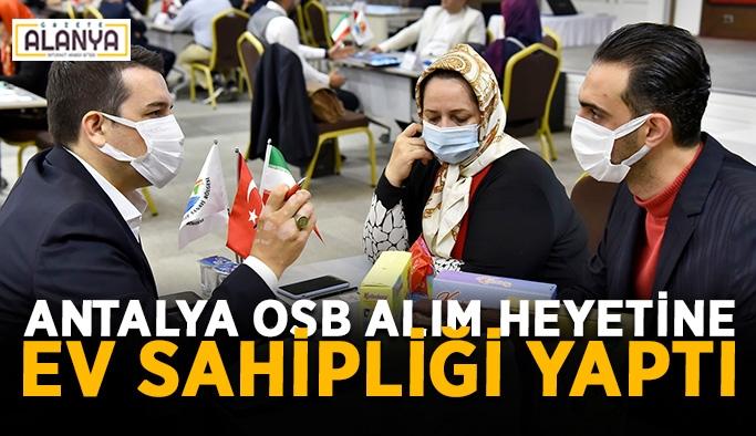 Antalya OSB alım heyetine ev sahipliği yaptı