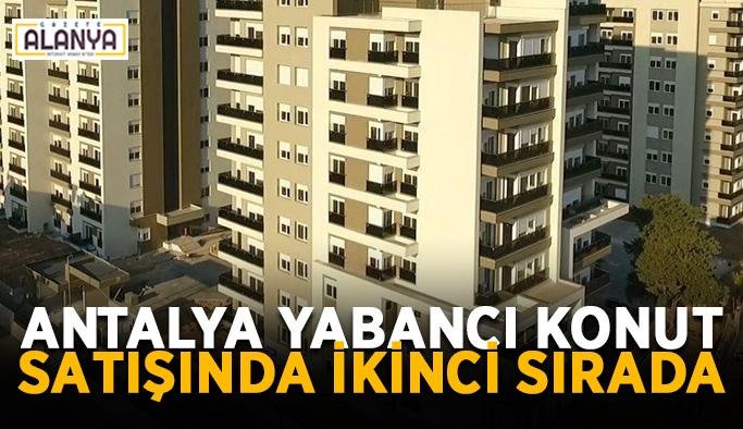 Antalya yabancı konut satışında ikinci sırada