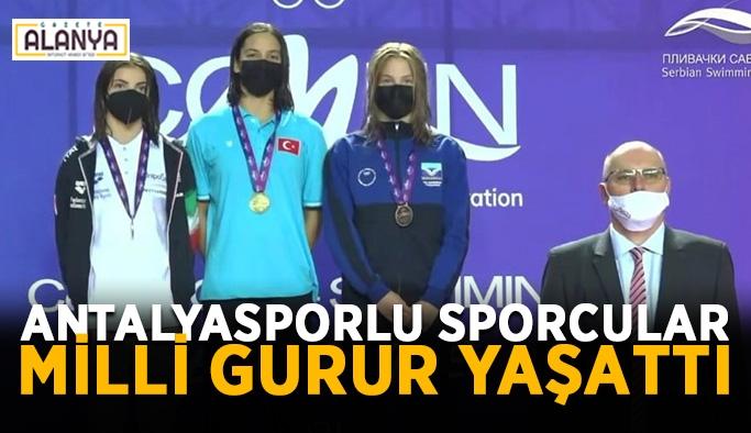Antalyasporlu sporcular milli gurur yaşattı