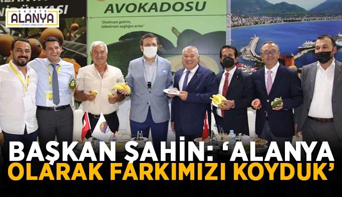 """Başkan Mehmet Şahin: """"Alanya olarak farkımızı koyduk"""""""