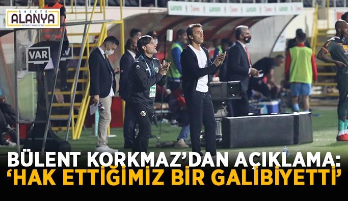 """Bülent Korkmaz'dan açıklama: """"Hak ettiğimiz bir galibiyetti"""""""