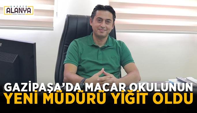 Gazipaşa'da Macar okulunun yeni müdürü Yiğit oldu