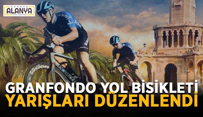 Granfondo Yol Bisikleti Yarışları düzenlendi