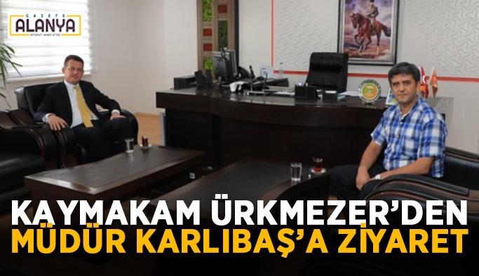 Kaymakam Ürkmezer'den Müdür Karlıbaş'a ziyaret