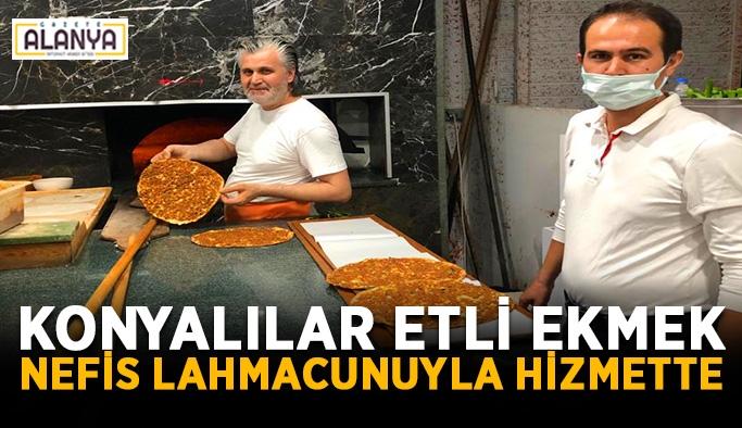Konyalılar Etli Ekmek, nefis lahmacunuyla hizmette