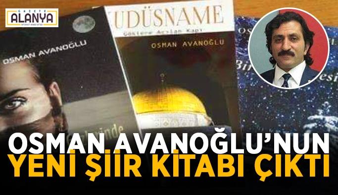 Osman Avanoğlu'nun yeni şiir kitabı çıktı