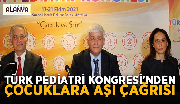 Türk Pediatri Kongresi'nden çocuklara aşı çağrısı