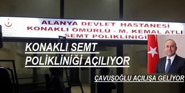 KONAKLI SEMT POLİKLİNİĞİ AÇILIYOR