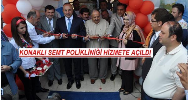KONAKLI SEMT POLİKLİNİĞİ HİZMETE AÇILDI