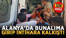 Alanya'da Kırgız kadın intihara kalkıştı
