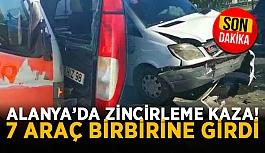 Alanya'da zincirleme kaza! 7 araç birbirine girdi