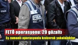 FETÖ operasyonunda polisten kıskıvrak