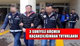 3 Suriyeli göçmen kaçakçılığından tutuklandı