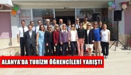 Alanya'da turizm öğrencileri yarıştı