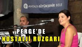 Perge'de nostalji rüzgarı