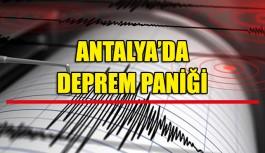 Antalya'da deprem paniği