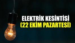 Elektrik kesintisi 22 Ekim Pazartesi