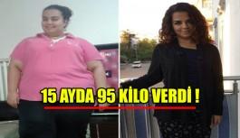 15 ayda 95 kilo verdi !