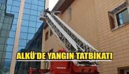 ALKÜ'de yangın tatbikatı