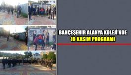 Bahçeşehir Alanya Koleji'nde 10 Kasım programı