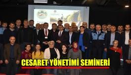 Cesaret Yönetimi semineri