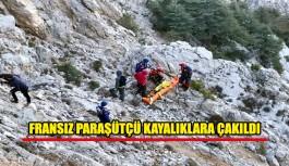Fransız paraşütçü kayalıklara çakıldı