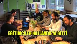 Kaşlı eğitimciler Hollanda'da