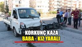 Korkunç kaza baba kız yaralı