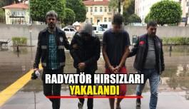Radyatör hırsızları yakalandı