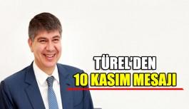 Türel'den 10 Kasım mesajı