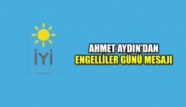 Ahmet Aydın'dan Engelliler Günü mesajı