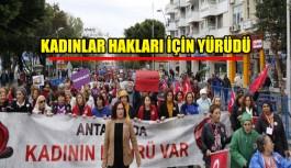 Kadınlar hakları için yürüdü