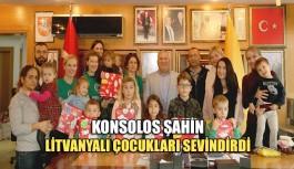 Konsolos Şahin, Litvanyalı çocukları sevindirdi