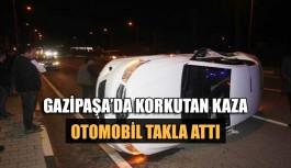 Gazipaşa'da korkutan kaza