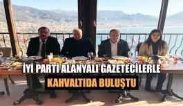İYİ Parti Alanya'lı gazetecilerle kahvaltıda buluştu
