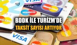 BDDK ile Turizm'de Taksit Sayısı Artıyor