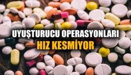 Uyuşturucu operasyonları hız kesmiyor
