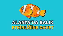 Alanya'da balık etkinliği düzenlenecek