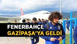 Fenerbahçe, Gazipaşa'ya geldi