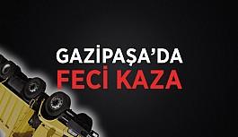 Gazipaşa'da yürekler ağızlara geldi