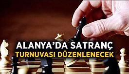 Alanya'da satranç turnuvası düzenlenecek