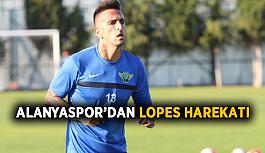 Alanyaspor'dan Lopes harekatı