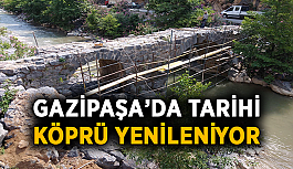 Gazipaşa'da tarihi köprü yenileniyor