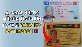 Alanya Nüfus Müdürlüğü'nün hatası pahalıya patlıyordu !!!