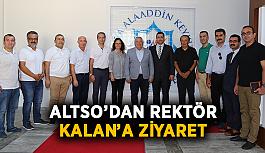 ALTSO'dan Rektör Kalan'a ziyaret
