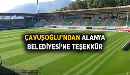 Çavuşoğlu'ndan Alanya Belediyesi'ne teşekkür