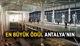 En büyük ödül Antalya'nın