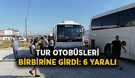 Tur otobüsleri birbirine girdi: 6 yaralı