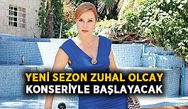 Yeni sezon Zuhal Olcay konseriyle başlayacak