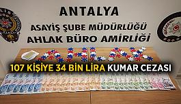 107 kişiye 34 bin lira kumar cezası